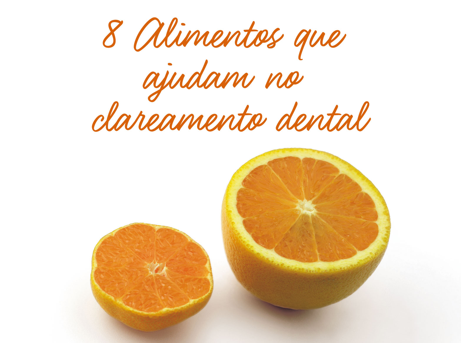 8 Alimentos que ajudam no Clareamento Dental naturalmente